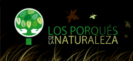Los Porqués de la Naturaleza